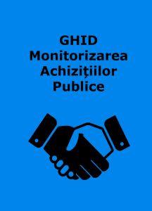 Book Cover: GHID pentru Monitorizarea Achizițiilor Publice